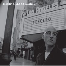 The Sid Hillman Quartet Tercero